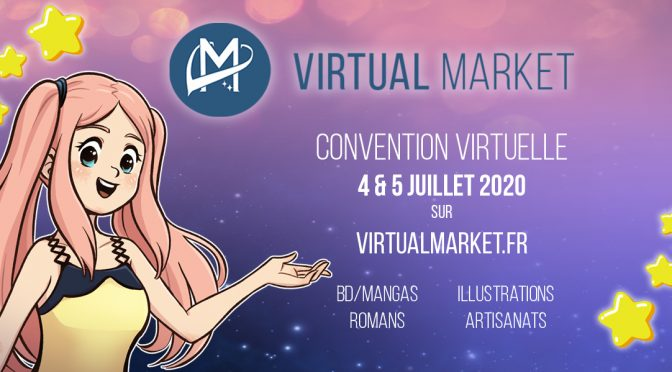 Virtual Market convention virtuelle les 4-5 juillet
